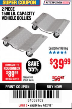 Harbor Freight Coupon 2 PIECE 1500 LB. CAPACITY VEHICLE WHEEL DOLLIES Lot No. 60343/67338 Expired: 4/22/19 - $39.99