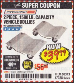 Harbor Freight Coupon 2 PIECE 1500 LB. CAPACITY VEHICLE WHEEL DOLLIES Lot No. 60343/67338 Expired: 10/31/19 - $39.99