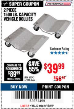 Harbor Freight Coupon 2 PIECE 1500 LB. CAPACITY VEHICLE WHEEL DOLLIES Lot No. 60343/67338 Expired: 9/15/19 - $39.99