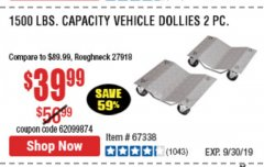 Harbor Freight Coupon 2 PIECE 1500 LB. CAPACITY VEHICLE WHEEL DOLLIES Lot No. 60343/67338 Expired: 9/30/19 - $39.99