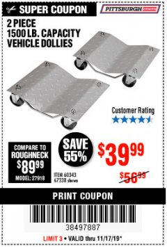 Harbor Freight Coupon 2 PIECE 1500 LB. CAPACITY VEHICLE WHEEL DOLLIES Lot No. 60343/67338 Expired: 11/17/19 - $39.99