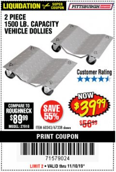 Harbor Freight Coupon 2 PIECE 1500 LB. CAPACITY VEHICLE WHEEL DOLLIES Lot No. 60343/67338 Expired: 11/10/19 - $39.99