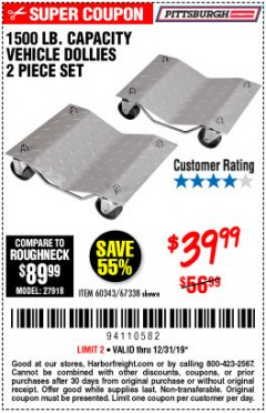Harbor Freight Coupon 2 PIECE 1500 LB. CAPACITY VEHICLE WHEEL DOLLIES Lot No. 60343/67338 Expired: 12/31/19 - $39.99