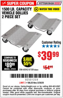 Harbor Freight Coupon 2 PIECE 1500 LB. CAPACITY VEHICLE WHEEL DOLLIES Lot No. 60343/67338 Expired: 3/29/20 - $39.99