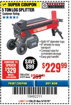Harbor Freight Coupon 5 TON ELECTRIC LOG SPLITTER Lot No. 61373 Expired: 5/13/18 - $229.99