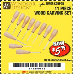Harbor Freight Coupon 11 PIECE WOOD CARVING SET Lot No. 62673/60655 Expired: 11/30/18 - $5.99