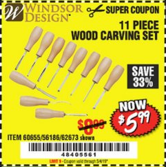 Harbor Freight Coupon 11 PIECE WOOD CARVING SET Lot No. 62673/60655 Valid Thru: 5/4/19 - $5.99