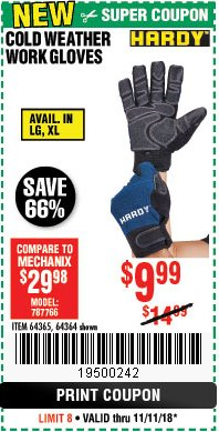 Harbor Freight Coupon HARDY COLD WEATHER WORK GLOVES Lot No. 96606/96612 Expired: 11/11/18 - $9.99