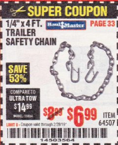 "Harbor Freight Coupon 1/4"" X 4 FT. TRAILER SAFETY CHAIN Lot No. 64507 Expired: 2/28/19 - $6.99"