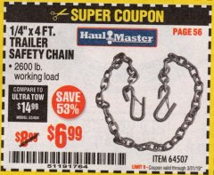 "Harbor Freight Coupon 1/4"" X 4 FT. TRAILER SAFETY CHAIN Lot No. 64507 Expired: 3/31/19 - $6.99"