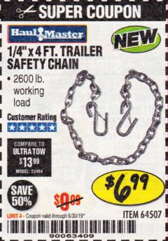 "Harbor Freight Coupon 1/4"" X 4 FT. TRAILER SAFETY CHAIN Lot No. 64507 Expired: 6/30/19 - $6.99"