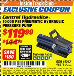 Harbor Freight ITC Coupon 10,000 PSI PNEUMATIC HYDRAULIC PRESSURE PUMP Lot No. 98318 Expired: 9/30/18 - $119.99