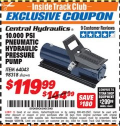 Harbor Freight ITC Coupon 10,000 PSI PNEUMATIC HYDRAULIC PRESSURE PUMP Lot No. 98318 Expired: 12/31/18 - $119.99