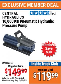 Harbor Freight ITC Coupon 10,000 PSI PNEUMATIC HYDRAULIC PRESSURE PUMP Lot No. 98318 Expired: 2/25/21 - $119.99