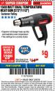 Harbor Freight ITC Coupon 1500 WATT DUAL TEMPERATURE HEAT GUN (572/1112) Lot No. 96289/62340/62546 Expired: 3/8/18 - $9