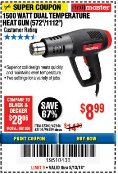 Harbor Freight Coupon 1500 WATT DUAL TEMPERATURE HEAT GUN (572/1112) Lot No. 96289/62340/62546 Expired: 5/13/18 - $8.99