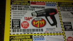 Harbor Freight Coupon 1500 WATT DUAL TEMPERATURE HEAT GUN (572/1112) Lot No. 96289/62340/62546 Valid Thru: 7/31/18 - $7.99