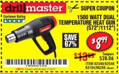 Harbor Freight Coupon 1500 WATT DUAL TEMPERATURE HEAT GUN (572/1112) Lot No. 96289/62340/62546 Expired: 11/12/17 - $8.99