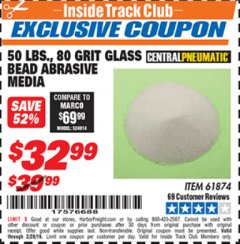 Harbor Freight ITC Coupon 50 LBS. GLASS BEAD 80 GRIT ABRASIVE MEDIA Lot No. 30972/61874 Dates Valid: 12/31/69 - 2/28/19 - $32.99