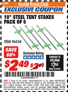 "Harbor Freight ITC Coupon 10"" STEEL TENT STAKES PACK OF 6 Lot No. 96534 Expired: 7/31/18 - $2.49"