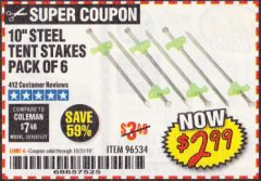 "Harbor Freight Coupon 10"" STEEL TENT STAKES PACK OF 6 Lot No. 96534 Expired: 10/31/19 - $2.99"