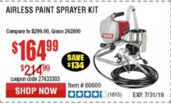 Harbor Freight Coupon AIRLESS PAINT SPRAYER KIT Lot No. 62915/60600 Expired: 7/7/19 - $164.99
