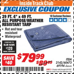 "Harbor Freight ITC Coupon 29 ft. 4"" X 49 FT. ALL PURPOSE/WEATHER RESISTANT TARP Lot No. 69194/60473/2142 Expired: 3/31/20 - $79.99"