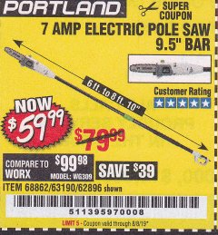 Harbor Freight Coupon 7 AMP 1.5 HP ELECTRIC POLE SAW Lot No. 56808/68862/63190/62896 Expired: 8/8/19 - $59.99