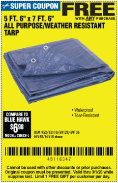 "Harbor Freight FREE Coupon 5 FT. 6"" X 7 FT. 6"" ALL PURPOSE WEATHER RESISTANT TARP Lot No. 953/63110/69210/69128/69136/69248 Expired: 3/1/20 - FWP"