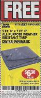 "Harbor Freight FREE Coupon 5 FT. 6"" X 7 FT. 6"" ALL PURPOSE WEATHER RESISTANT TARP Lot No. 953/63110/69210/69128/69136/69248 Expired: 5/15/17 - FWP"