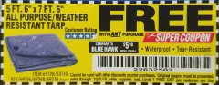 "Harbor Freight FREE Coupon 5 FT. 6"" X 7 FT. 6"" ALL PURPOSE WEATHER RESISTANT TARP Lot No. 953/63110/69210/69128/69136/69248 Expired: 10/31/18 - FWP"