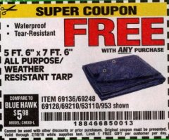 "Harbor Freight FREE Coupon 5 FT. 6"" X 7 FT. 6"" ALL PURPOSE WEATHER RESISTANT TARP Lot No. 953/63110/69210/69128/69136/69248 Expired: 2/16/19 - FWP"