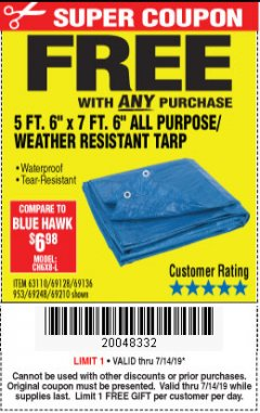"Harbor Freight FREE Coupon 5 FT. 6"" X 7 FT. 6"" ALL PURPOSE WEATHER RESISTANT TARP Lot No. 953/63110/69210/69128/69136/69248 Expired: 7/14/19 - FWP"
