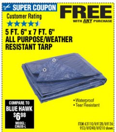 "Harbor Freight FREE Coupon 5 FT. 6"" X 7 FT. 6"" ALL PURPOSE WEATHER RESISTANT TARP Lot No. 953/63110/69210/69128/69136/69248 Expired: 10/4/19 - FWP"