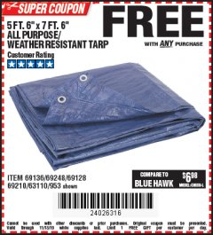 "Harbor Freight FREE Coupon 5 FT. 6"" X 7 FT. 6"" ALL PURPOSE WEATHER RESISTANT TARP Lot No. 953/63110/69210/69128/69136/69248 Expired: 11/13/19 - FWP"