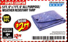 "Harbor Freight Coupon 5 FT. 6"" X 7 FT. 6"" ALL PURPOSE WEATHER RESISTANT TARP Lot No. 953/63110/69210/69128/69136/69248 Expired: 3/31/20 - $2.49"