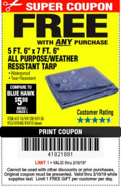 "Harbor Freight FREE Coupon 5 FT. 6"" X 7 FT. 6"" ALL PURPOSE WEATHER RESISTANT TARP Lot No. 953/63110/69210/69128/69136/69248 Expired: 2/10/19 - FWP"