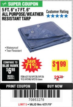 "Harbor Freight Coupon 5 FT. 6"" X 7 FT. 6"" ALL PURPOSE WEATHER RESISTANT TARP Lot No. 953/63110/69210/69128/69136/69248 Expired: 4/21/19 - $1.99"