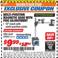 Harbor Freight ITC Coupon MULTI-POSITION MAGNETIC BASE WITH FINE ADJUSTMENT Lot No. 5645 Dates Valid: 12/31/69 - 10/31/18 - $9.99