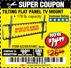 Harbor Freight Coupon TILTING FLAT PANEL TV MOUNT Lot No. 62289/61807 Valid Thru: 6/30/19 - $14.99