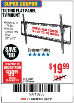 Harbor Freight Coupon TILTING FLAT PANEL TV MOUNT Lot No. 62289/61807 Expired: 2/4/19 - $19.99