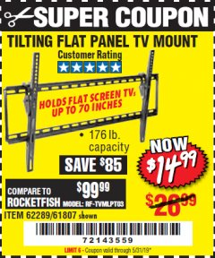 Harbor Freight Coupon TILTING FLAT PANEL TV MOUNT Lot No. 62289/61807 Valid Thru: 5/31/19 - $14.99