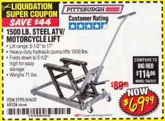Harbor Freight Coupon 1500 LB. CAPACITY ATV/MOTORCYCLE LIFT Lot No. 2792/69995/60536/61632 EXPIRES: 6/30/18 - $69.99