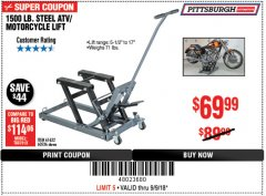 Harbor Freight Coupon 1500 LB. CAPACITY ATV/MOTORCYCLE LIFT Lot No. 2792/69995/60536/61632 Expired: 9/9/18 - $69.99