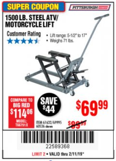 Harbor Freight Coupon 1500 LB. CAPACITY ATV/MOTORCYCLE LIFT Lot No. 2792/69995/60536/61632 Expired: 2/11/19 - $69.99