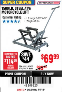 Harbor Freight Coupon 1500 LB. CAPACITY ATV/MOTORCYCLE LIFT Lot No. 2792/69995/60536/61632 Expired: 4/1/19 - $69.99