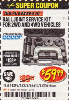 Harbor Freight Coupon BALL JOINT SERVICE KIT FOR 2WD AND 4WD VEHICLES Lot No. 64399/63279/63258/63610 Expired: 7/31/19 - $59.99