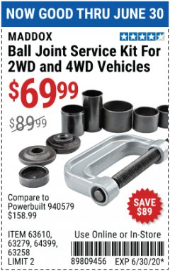 Harbor Freight Coupon BALL JOINT SERVICE KIT FOR 2WD AND 4WD VEHICLES Lot No. 64399/63279/63258/63610 Valid Thru: 6/30/20 - $69.99