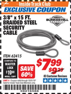"Harbor Freight ITC Coupon 3/8"" X 15 FT. BRAIDED STEEL SECURITY CABLE Lot No. 62415/67706 Expired: 10/31/19 - $7.99"