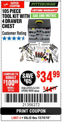 Harbor Freight Coupon 105 PIECE TOOL KIT WITH 4-DRAWER CHEST Lot No. 4030/69323/69380/61591 Expired: 12/16/18 - $34.99